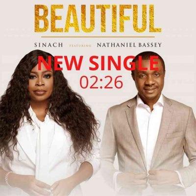 [Music + Lyrics] Sinach Ft. Nathaniel Bassey - Beautiful