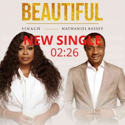 [Music + Lyrics] Sinach Ft. Nathaniel Bassey - Beautiful