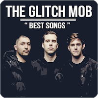The Glitch Mob - Best Songs Apk free Download for Android