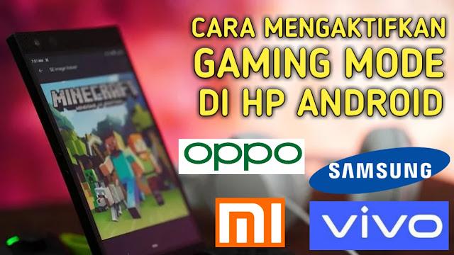 Cara Mengaktifkan Gaming Mode di Semua HP Android
