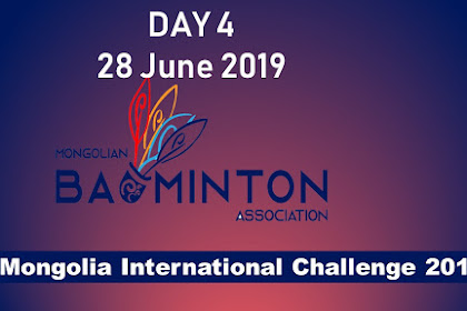 Live Badminton Mongolia International Challenge 28 june 2019