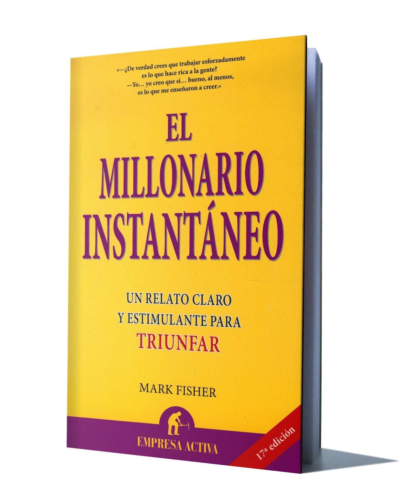 EL MILLONARIO INSTANTÁNEO - MARK FISHER - Libros De ...