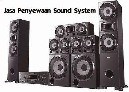 Peluang Usaha Jasa Penyewaan Sound System Modal Cepat Balik  Peluang Usaha Jasa Penyewaan Sound System Modal Cepat Balik