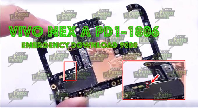 Vivo Nex A PD1-1806 Test Point | Vivo Nex A EDL Mode