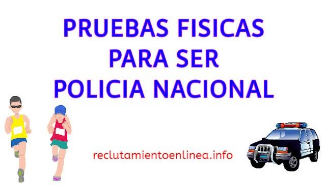 ᐅ Pruebas Fisicas para la Policia Nacional del Ecuador