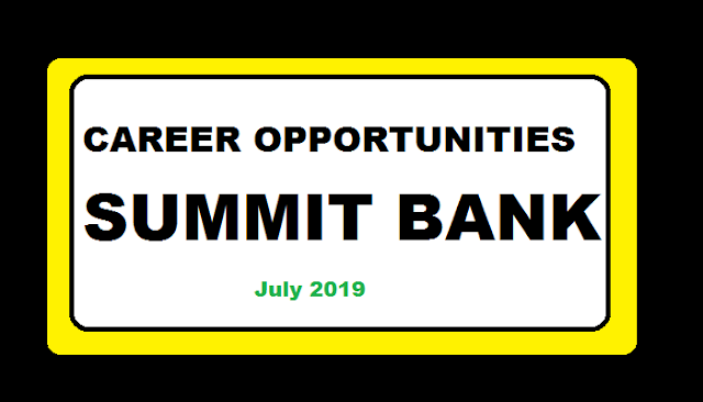 CAREER OPPORTUNITIES SUMMIT BANK