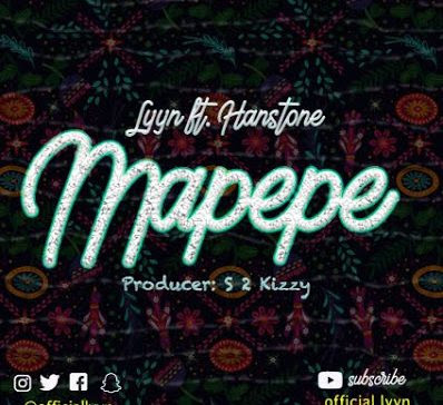 Lyyn Ft Hanstone – MAPEPE