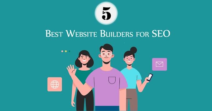 5 Best Website Builders for SEO