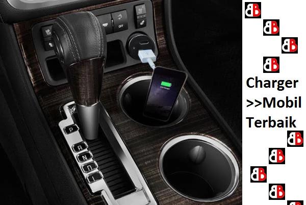 Mobil keluaran sekarang dengan segala kelebihannya tentu saja semakin membuat nyaman seti 15 Merk Charger Mobil Terbaik Cepat Aman Murah dan Terbaru