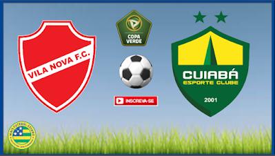 Para manter o futebol goiano vivo na Copa Verde, Vila Nova encara o Cuiabá precisando vencer