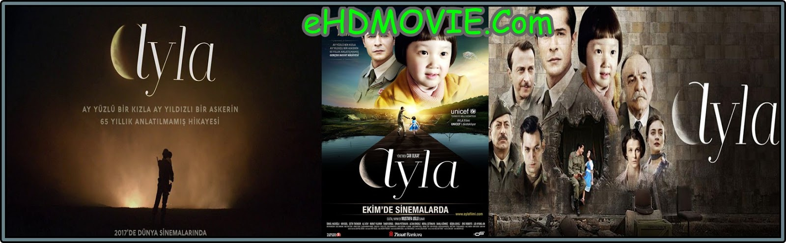 Ayla: The Daughter of War 2017 Full Movie English 720p - 480p ORG BRRip 350MB - 750MB ESubs Free Download
