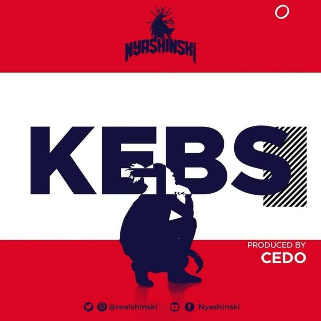 Mp3 Download |  Nyashinski – Kebs | [Official Song Audio]-Enjoy......