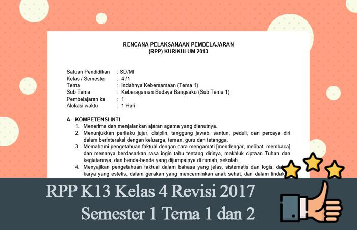 RPP K13 Kelas 4 Revisi 2017 Semester 1 Tema 1 dan 2