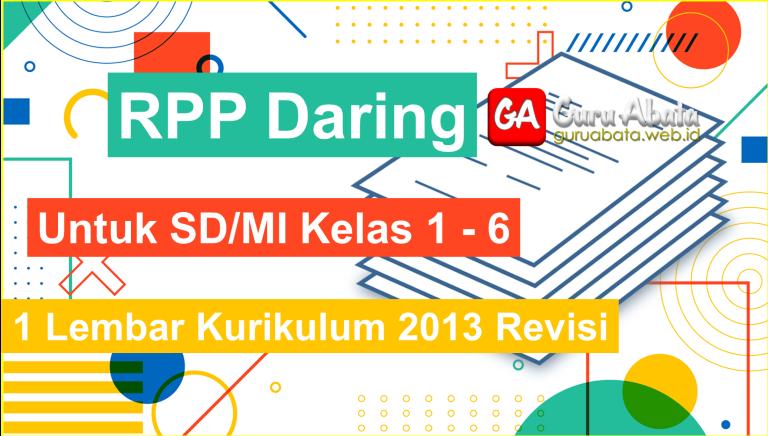 Download RPP Daring Untuk SD/MI Kelas 1 2 3 4 5 6 Lengkap - (Update Real Time)