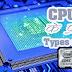 सीपीयू/CPU कितने प्रकार के होते हैं? Types of CPU in Hindi