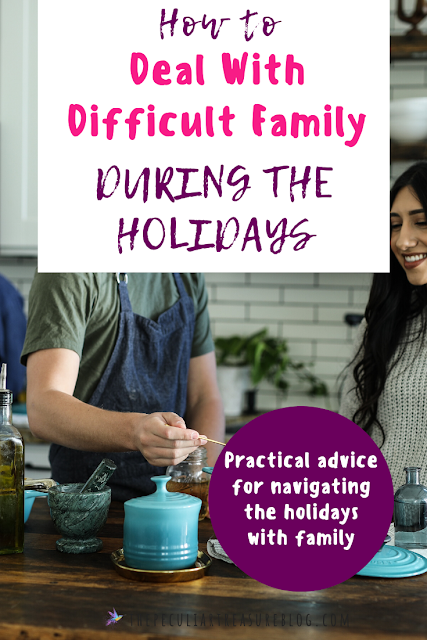 How to deal with difficult family over the holidays