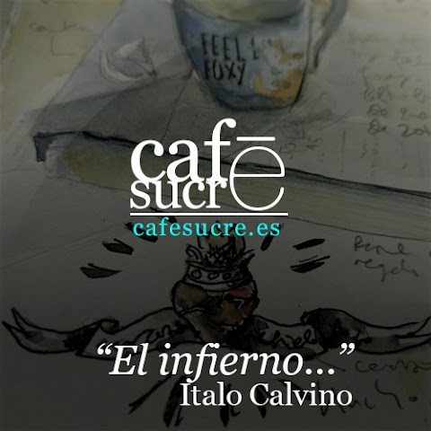 Cafē sucre - INFIERNO -