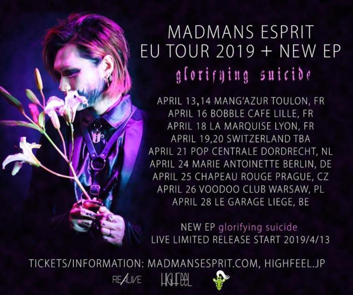 Madmans Esprit Eu Tour 2019 + Glorifying Suicide EP