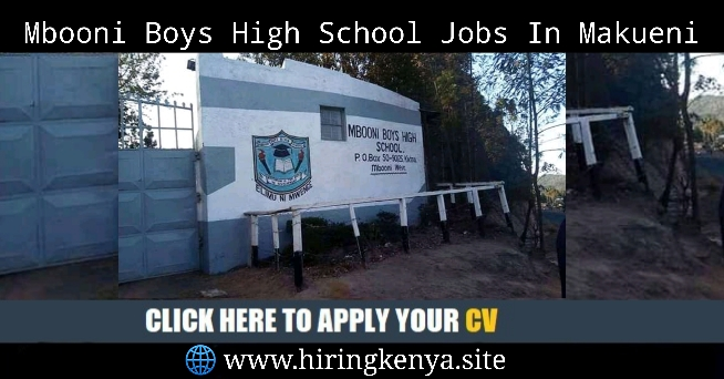 Mbooni Boys High School Careers For Teaching Staff Latest Openings