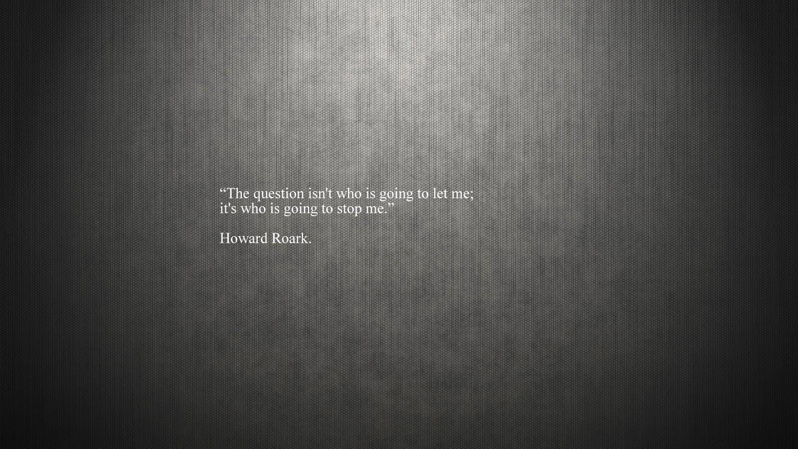 Howard Roark Quotes. QuotesGram