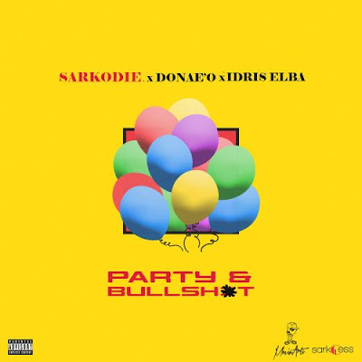 Free Download Sarkodie ft. Idris Elba & Donaeo – Party & Bullshit mp3