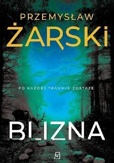 Blizna - Przemysław Żarski
