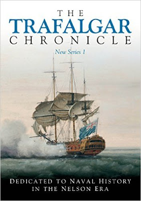 The Trafalgar Chronicle: Number 26: Dedicated to Naval History in the Nelson Era: 1