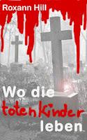 http://leseglueck.blogspot.de/2013/05/wo-die-toten-kinder-leben.html