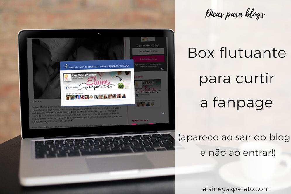 Box flutuante para curtir a fanpage (aparece ao sair do blog e não ao entrar!)