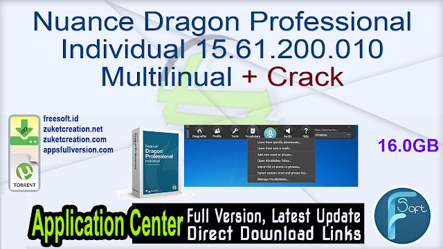 Nuance Dragon Professional Individual 15.61.200.010 Multilinual + Crack