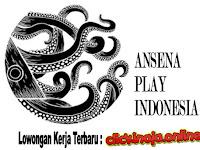 Lowongan Kerja Terbaru PT Ansena Grup Asia (Ansena Play)