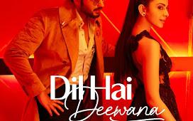 Dil Hai Deewana Album Song Download MP3
