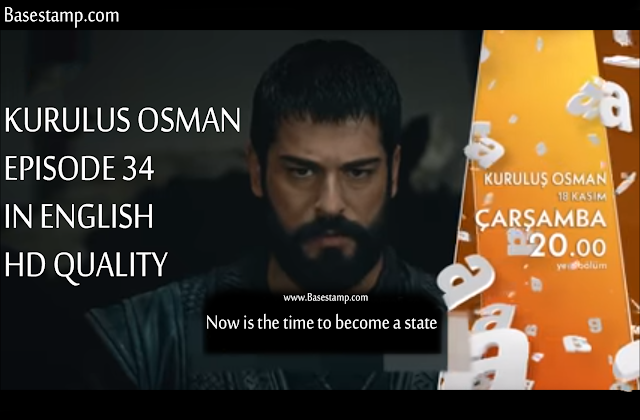 kurulus Osman Episode 34 in English subtitles full HD quality