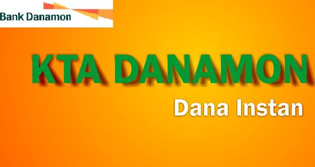Mengajukan Pinjaman Cepat KTA Bank Danamon