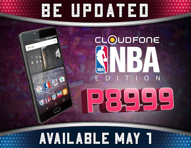 Cloudfone NBA Edition will be available starting May 1, 2017 for Php8999 with some NBA features