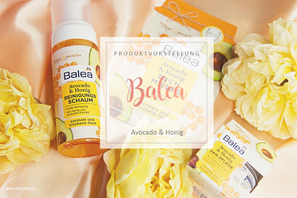 Balea - Avocado & Honig Hautpflege-Reihe - Review