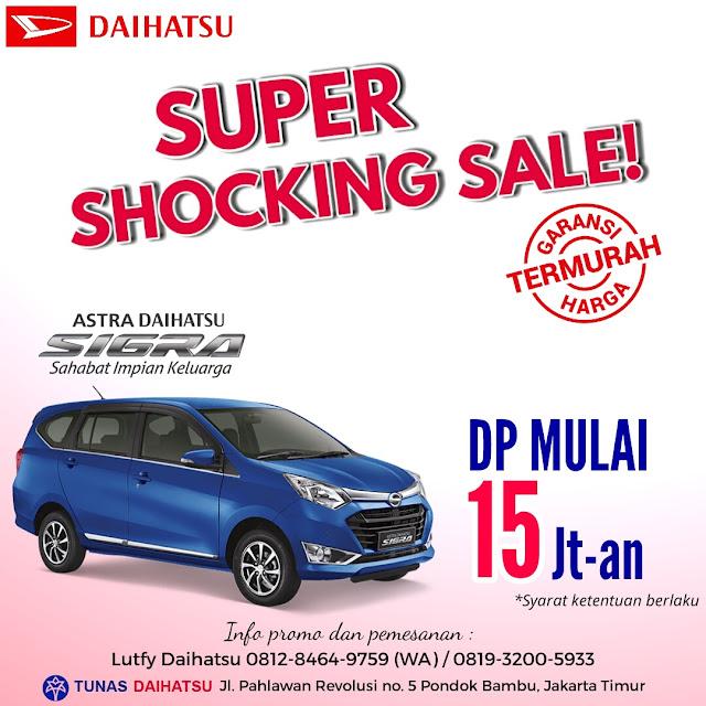 Promo Daihatsu Sigra Dp Murah Mulai 15 Jutaan Juli 2017