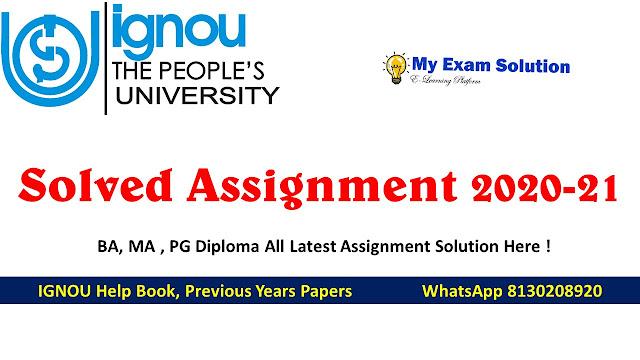 IGNOU Solved Assignment 2020-2021, IGNOU Solved Assignment, IGNOU Assignment 2020-2021