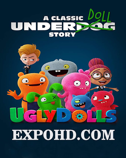Ugly Dolls 2019 Full Movie Download 720p | Esub 1.2Gbs [HDRip x 265] G.Drive