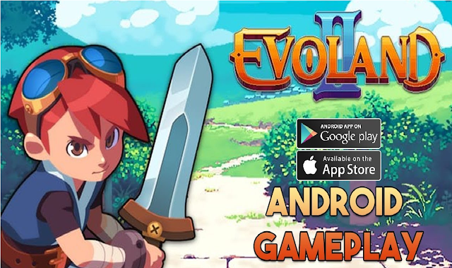 Evoland 2 Top Best Action Games for Android!