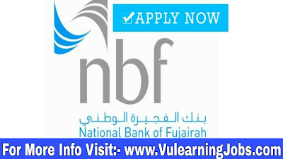 National Bank of Fujairah (NBF) Jobs 2019 For Dubai, Abudhabi Latest