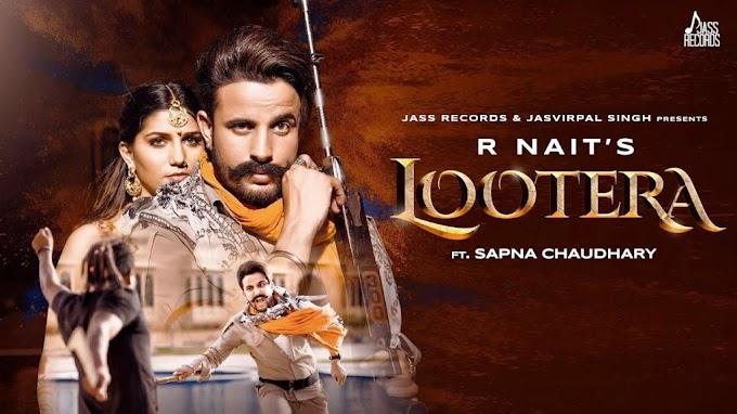 Lootera Lyrics   HD Song Download   R Nait Ft.Sapna Chaudhary   Afsana Khan