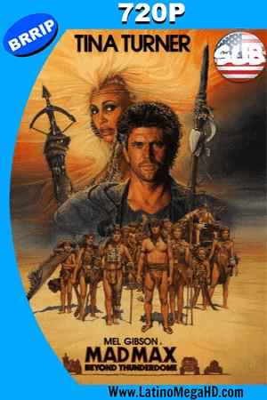 Mad Max 3, Mas Alla de La cupula Del Trueno (1985) Subtitulado HD 720P ()