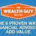 The 6 Proven Ways Financial Advisers Add Value Infographic #infographic