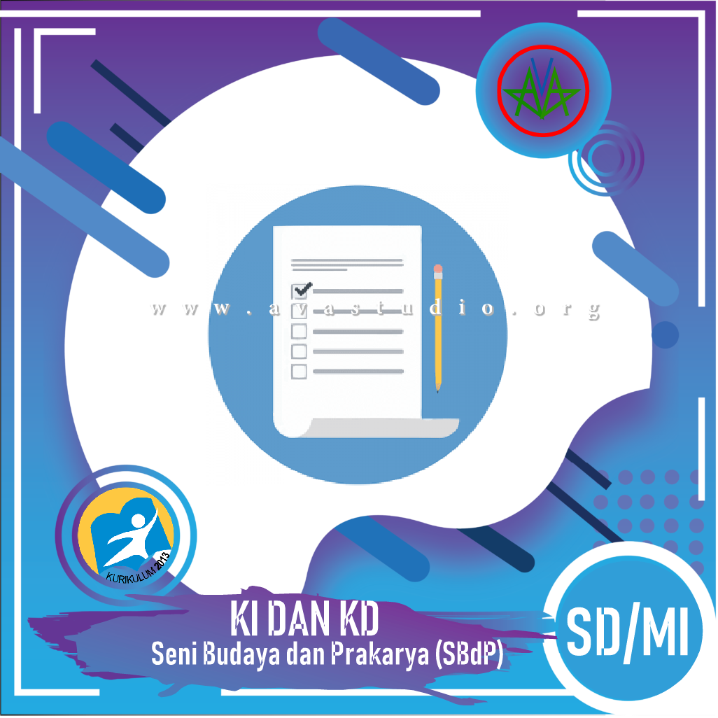 "KI dan KD SD/MI ""Seni Budaya dan Prakarya (SBdP)"" - Kurikulum 2013"