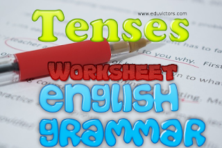CBSE Class 9 - English Grammar - Tenses (Worksheet) (#cbseNotes)