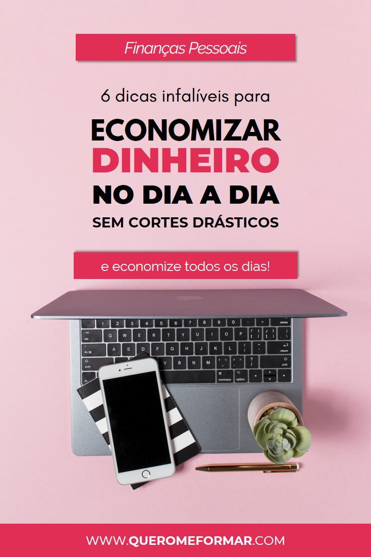 Imagens de Divulgação para Pinterest 6 Passos Simples para Economizar Dinheiro no Dia a Dia