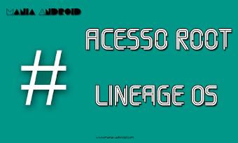 Tutorial - Como Habilitar Acesso Root na ROM LineageOS Usando o SuperSU
