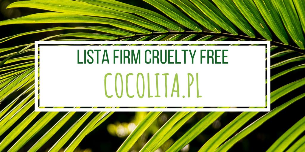 COCOLITA.PL / LISTA FIRM CRUELTY FREE