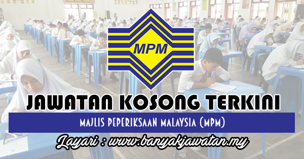 Jawatan Kosong 2018 di Majlis Peperiksaan Malaysia (MPM)